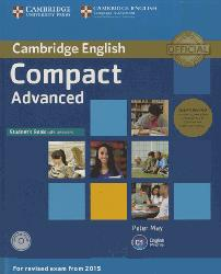 Dernières parutions sur Compact, Compact Advanced - Student's Book Pack (Student's Book with Answers with CD-ROM and Class Audio CDs(2))