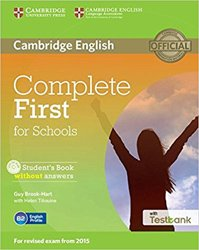 Dernières parutions dans Complete First for Schools, Complete First for Schools - Student's Book without Answers with CD-ROM with Testbank