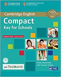 Dernières parutions sur Compact, Compact Key for Schools - Student's Book without Answers with CD-ROM with Testbank