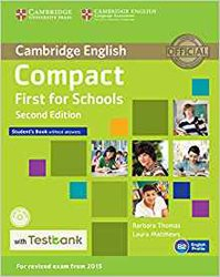 Dernières parutions dans Compact First for Schools, Compact First for Schools - Student's Book without Answers with CD-ROM with Testbank