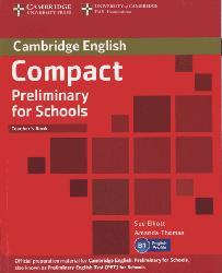 Dernières parutions dans Compact Preliminary for Schools, Compact Preliminary for Schools - Teacher's Book