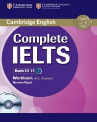 Dernières parutions dans Complete IELTS, Complete IELTS Bands 6.5–7.5 - Workbook with Answers with Audio CD