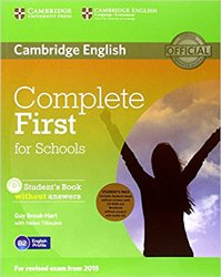 Dernières parutions dans Complete First for Schools, Complete First for Schools - Student's Pack (Student's Book without Answers with CD-ROM, Workbook without Answers with Audio CD)