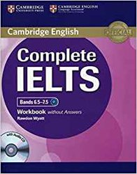 Dernières parutions dans Complete IELTS, Complete IELTS Bands 6.5–7.5 - Workbook without Answers with Audio CD