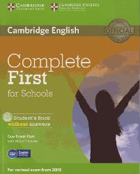 Dernières parutions dans Complete First for Schools, Complete First for Schools - Student's Book without Answers with CD-ROM