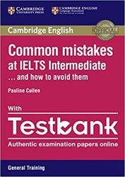 Dernières parutions sur Common Mistakes... and how to avoid them, Common Mistakes at IELTS... and How to Avoid Them Intermediate - Paperback with Testbank General Training