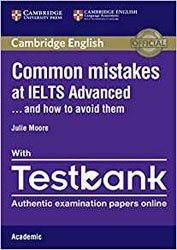 Dernières parutions sur IELTS, Common Mistakes at IELTS... and How to Avoid Them Advanced - Paperback with Testbank Academic
