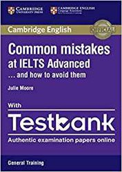 Dernières parutions sur IELTS, Common Mistakes at IELTS... and How to Avoid Them Advanced - Paperback with Testbank General Training