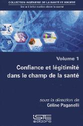 Dernières parutions sur Sciences humaines, Confiance et légitimité dans le champ de la santé