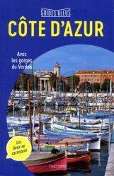 Dernières parutions dans Guides Bleus, Côte d'Azur. Edition 2018