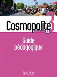 Souvent acheté avec Cosmopolite 3 - Cahier d'activités + CD audio, le Cosmopolite 3 - Guide pédagogique + audio MP3