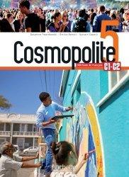 Souvent acheté avec Cosmopolite 3 - Cahier d'activités + CD audio, le Cosmopolite 5 : Livre de l'élève + audio/vidéo téléchargeables