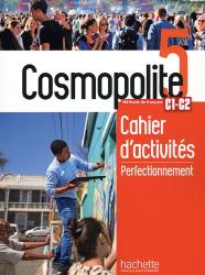 Dernières parutions sur Grands adolescents et Adultes, Cosmopolite 5: Cahier de perfectionnement + audio MP3