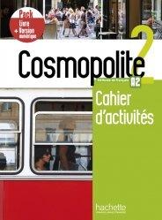 Dernières parutions sur Grands adolescents et Adultes, Cosmopolite 2 - Pack Cahier d'activités + Version numérique