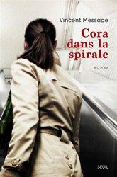 Dernières parutions sur Fiction, Cora dans la spirale