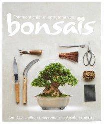 Dernières parutions sur Bonsaïs, Comment créer et entretenir vos bonsaïs