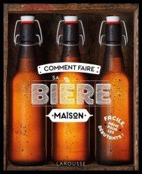 Nouvelle édition Comment faire sa bière maison