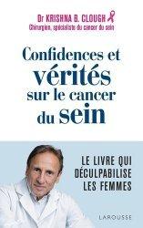Dernières parutions sur Cancer, Confidences et vérités sur le cancer du sein