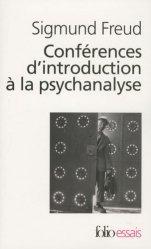 Dernières parutions dans Folio. Essais, Conférences d'introduction à la psychanalyse