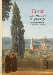 Dernières parutions dans Découvertes Gallimard, Corot. La mémoire du paysage