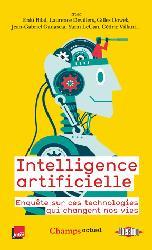 Dernières parutions dans Champs actuel, Comment l'intelligence artificielle va changer nos vies