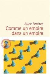 Dernières parutions dans Litterature Francaise Flammarion, COMME UN EMPIRE DANS UN EMPIRE  |