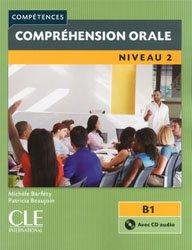 Dernières parutions dans Compétences, Compréhension orale Niveau 2 B1