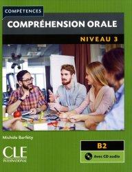 Dernières parutions dans Compétences, Compréhension orale niveau 3 B2