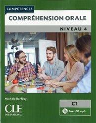 Dernières parutions dans Compétences, Compréhension orale niveau 4 C1