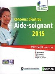 Souvent acheté avec Grands thèmes sanitaires et sociaux  - Concours IFSI, le Concours d'entrée aide-soignant 2015