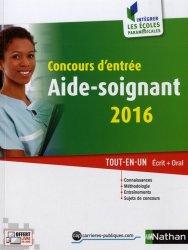 Souvent acheté avec Aide-soignant - Concours 2015-2016, le Concours d'entrée aide-soignant 2016