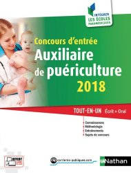 Nouvelle édition Concours d'entrée auxiliaire de puériculture 2017 : tout-en-un écrit + oral