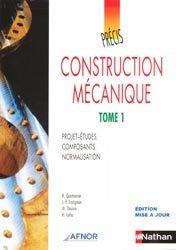 Souvent acheté avec Précis de matières plastiques, le Construction mécanique 1 Projets-études, composants, normalisation