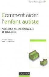 Souvent acheté avec Ma victoire sur l'autisme, le Comment aider l'enfant autiste