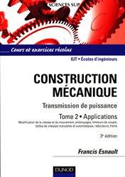 Souvent acheté avec Gestion des énergies de service, le Construction mécanique Transmission de puissance Tome 2