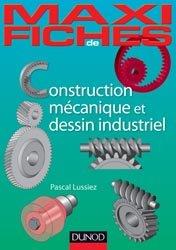 Dernières parutions sur Dessin industriel, Construction mécanique et de dessin industriel