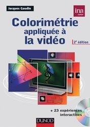 Dernières parutions dans Audio-Photo-Vidéo, Colorimétrie appliquée à la vidéo