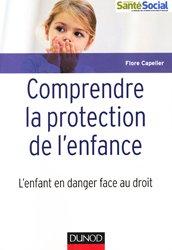 Dernières parutions dans Guides d'action sociale, Comprendre la protection de l'enfance