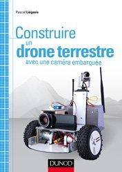 Dernières parutions dans Tous makers !, Construire un drone terrestre avec une caméra embarquée