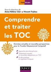 Dernières parutions sur Troubles bipolaires - TOC, Comprendre et traiter les Troubles Obsessionnels Compulsifs