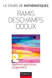 Dernières parutions sur Algèbre, Cours de mathématiques 2 Algèbre et applications à la géométrie