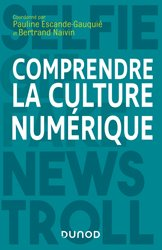 Dernières parutions sur Réseaux, Comprendre la culture numérique