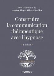 Dernières parutions dans Psychothérapies, Construire la communication thérapeutique avec l'hypnose