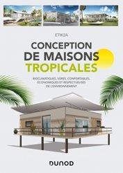 Dernières parutions sur Architecture durable, Conception de maisons tropicales