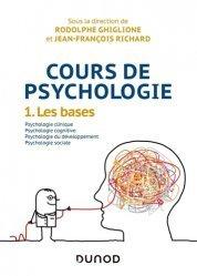 Dernières parutions sur Psychologie sociale, Cours de psychologie - Tome 1 les bases