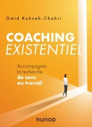 Dernières parutions dans Hors collection, Coaching existentiel