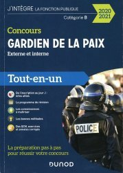 Dernières parutions dans J'intègre la Fonction Publique, Concours Gardien de la paix externe et interne. Catégorie B, Tout-en-un, Edition 2020-2021
