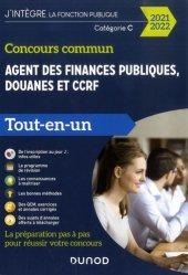 Dernières parutions sur Concours administratifs, Concours commun Agent des finances publiques, douanes et CCRF. Catégorie C Tout-en-un, Edition 2020-2021