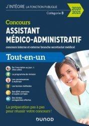 Dernières parutions dans J'intègre la fonction publique, Concours Assistant médico-administratif catégorie B. Concours interne et externe, branche secrétariat médical, Edition 2021