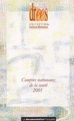 Dernières parutions dans Études et statistiques, Comptes nationaux de la santé 2001